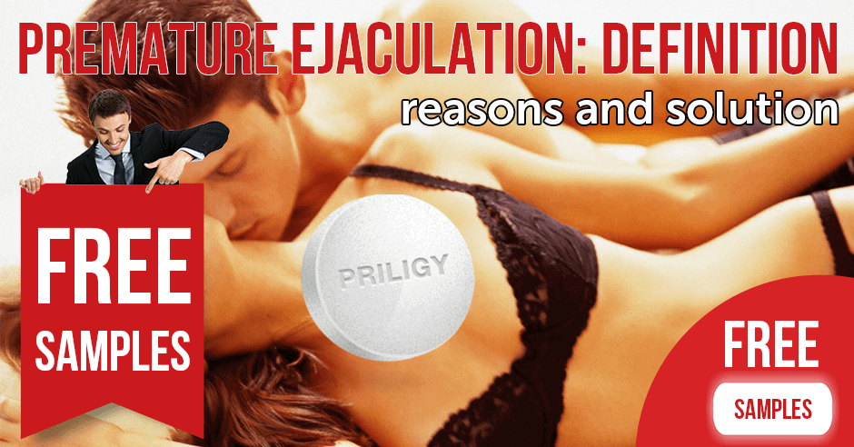 Premature Ejaculation: Definition, Reasons and Solution